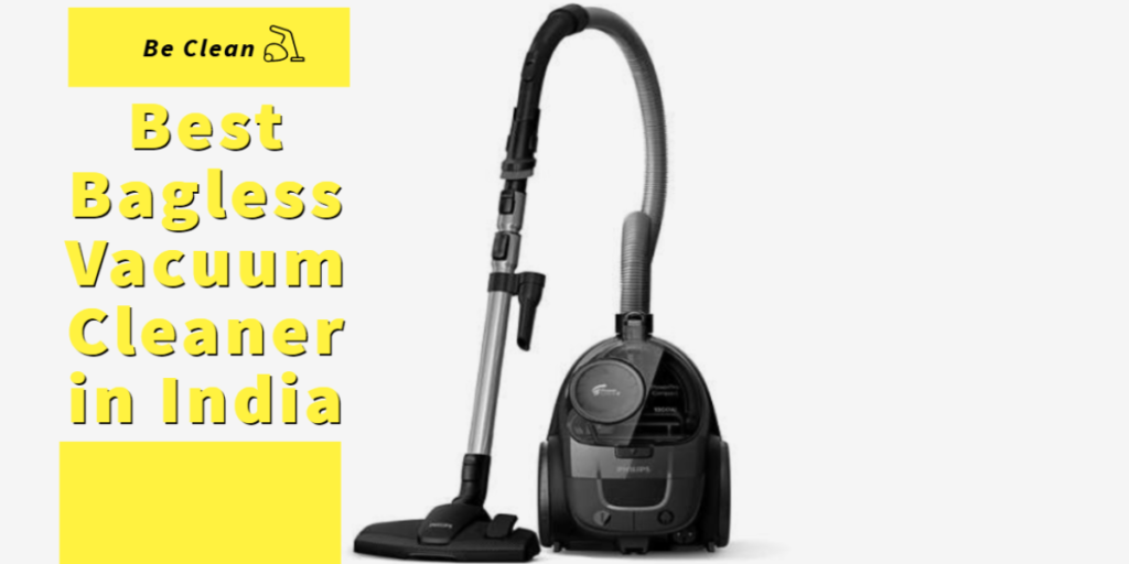 best bagless vacuum cleaner in india