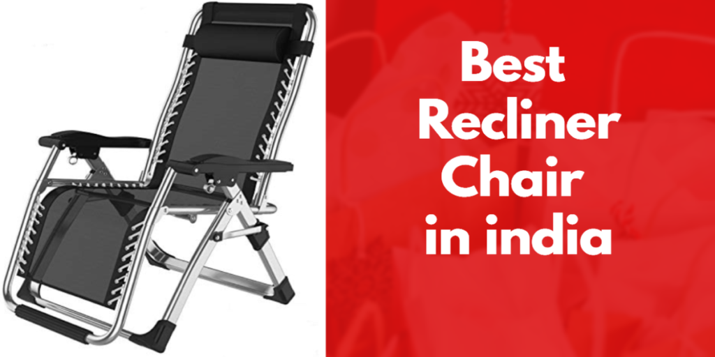 Best Recliner Chair in india