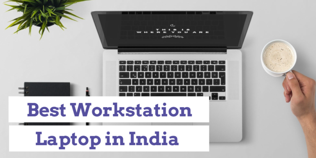 best workstation laptop in india