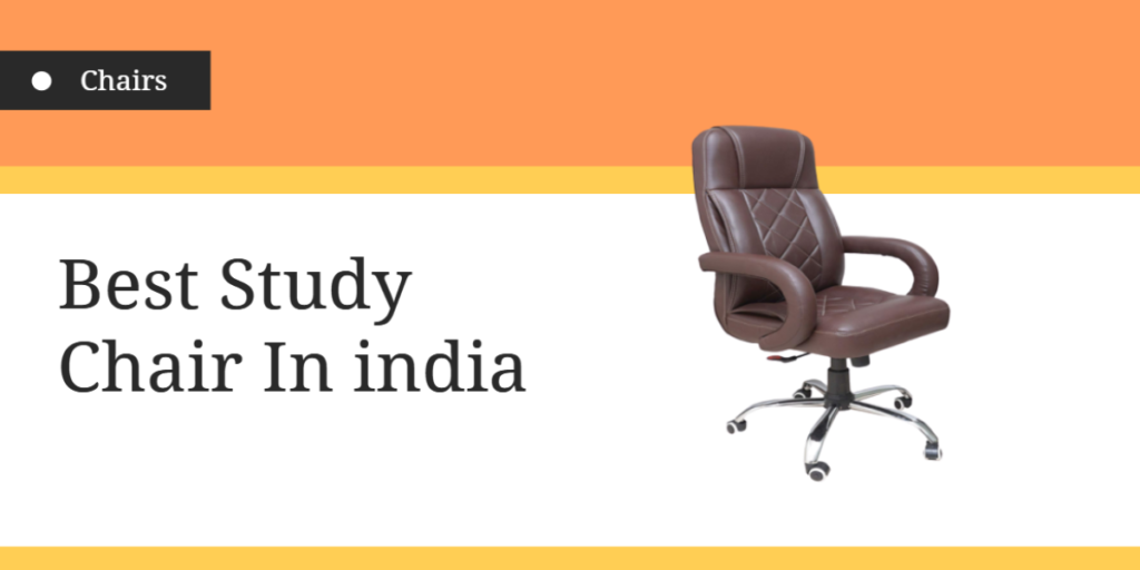 Best Study Chair in india