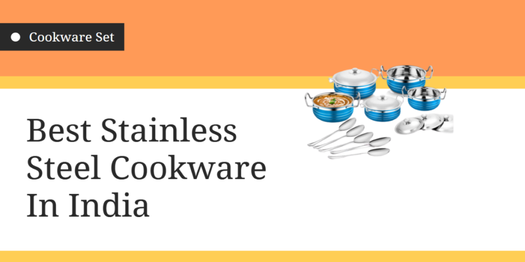 Best Stainless Steel Cookware In India 2020