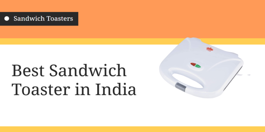 Best Sandwich Toaster in India