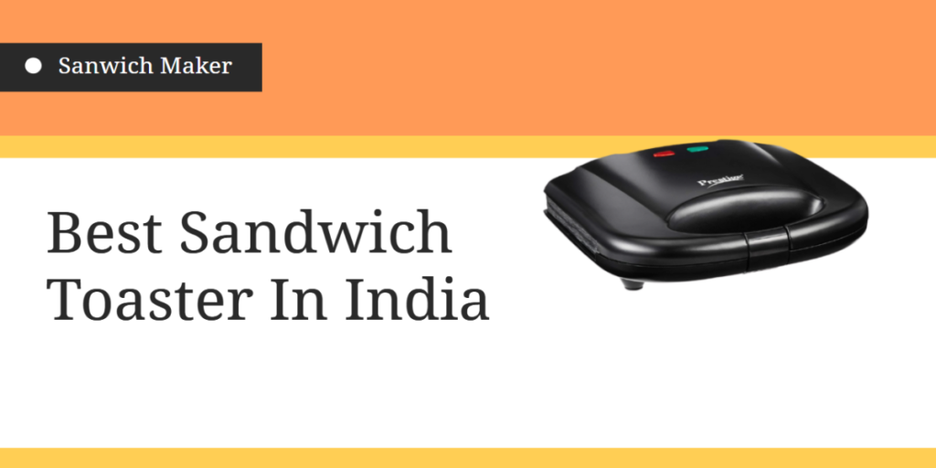 best sandwich maker in india